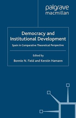 Field, Bonnie N. - Democracy and Institutional Development, e-bok