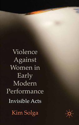 Solga, Kim - Violence Against Women in Early Modern Performance, ebook