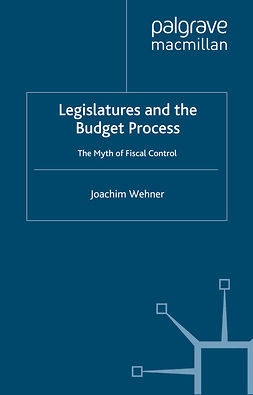 Wehner, Joachim - Legislatures and the Budget Process, ebook