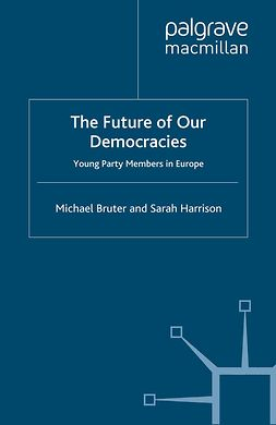 Bruter, Michael - The Future of our Democracies, ebook