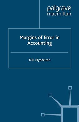 Myddelton, D. R. - Margins of Error in Accounting, e-kirja