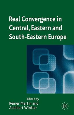 Martin, Reiner - Real Convergence in Central, Eastern and South-Eastern Europe, e-kirja
