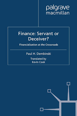 Dembinski, Paul H. - Finance: Servant or Deceiver?, ebook