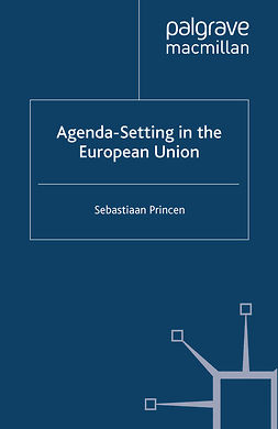 Princen, Sebastiaan - Agenda-Setting in the European Union, e-kirja