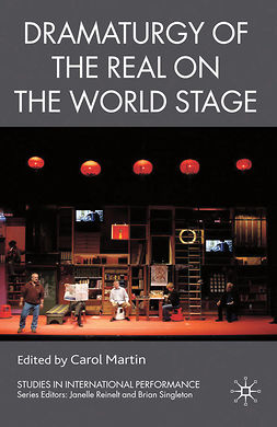 Martin, Carol - Dramaturgy of the Real on the World Stage, ebook
