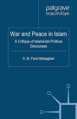 Mirbagheri, S. M. Farid - War and Peace in Islam, ebook