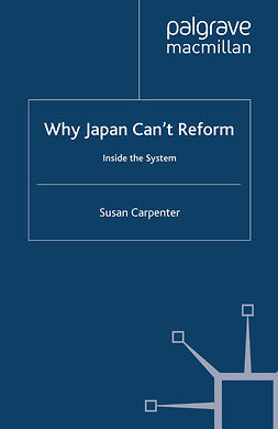 Carpenter, Susan - Why Japan Can't Reform, ebook