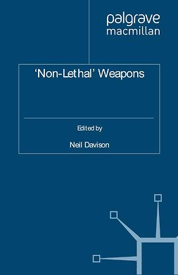 Davison, Neil - 'Non-Lethal' Weapons, ebook