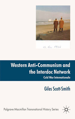 Scott-Smith, Giles - Western Anti-Communism and the Interdoc Network, e-bok