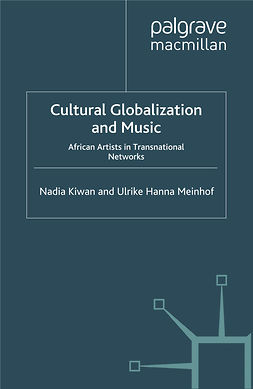 Kiwan, Nadia - Cultural Globalization and Music, e-kirja