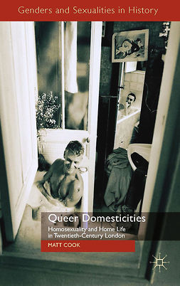 Cook, Matt - Queer Domesticities, ebook