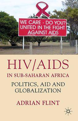 Flint, Adrian - HIV/AIDS in Sub-Saharan Africa, e-kirja