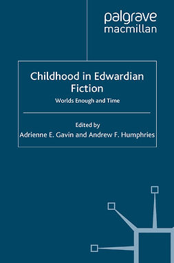 Gavin, Adrienne E. - Childhood in Edwardian Fiction, e-kirja