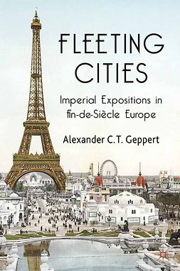 Geppert, Alexander C. T. - Fleeting Cities, ebook
