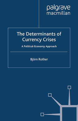 Rother, Björn - The Determinants of Currency Crises, ebook