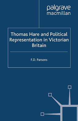 Parsons, F. D. - Thomas Hare and Political Representation in Victorian Britain, ebook