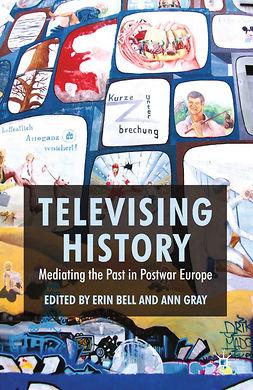 Bell, Erin - Televising History, ebook