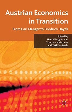 Hagemann, Harald - Austrian Economics in Transition, e-bok