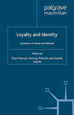 Monod, Paul - Loyalty and Identity, e-bok