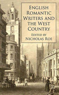 Roe, Nicholas - English Romantic Writers and the West Country, ebook