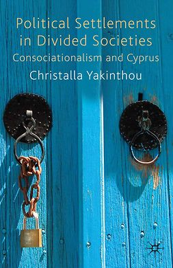 Yakinthou, Christalla - Political Settlements in Divided Societies, ebook