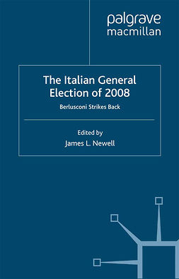 Newell, James L. - The Italian General Election of 2008, e-kirja