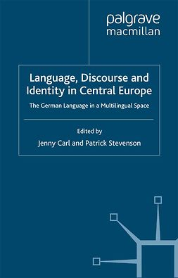 Carl, Jenny - Language, Discourse and Identity in Central Europe, e-bok