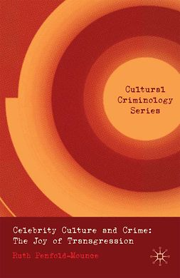 Penfold-Mounce, Ruth - Celebrity Culture and Crime, ebook