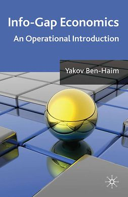 Ben-Haim, Yakov - Info-Gap Economics, ebook