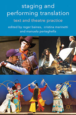 Baines, Roger - Staging and Performing Translation, e-kirja