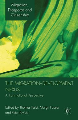 Faist, Thomas - The Migration-Development Nexus, ebook