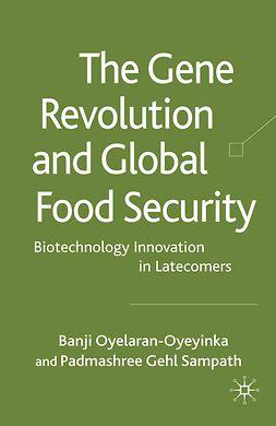 Oyelaran-Oyeyinka, Banji - The Gene Revolution and Global Food Security, ebook