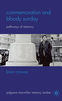 Conway, Brian - Commemoration and Bloody Sunday, ebook