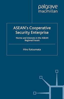 Katsumata, Hiro - ASEAN's Cooperative Security Enterprise, ebook