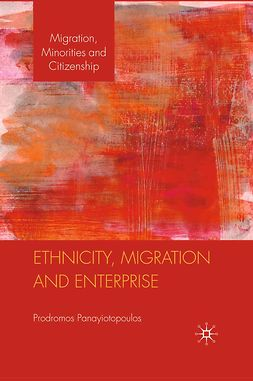 Panayiotopoulos, Prodromos - Ethnicity, Migration and Enterprise, ebook