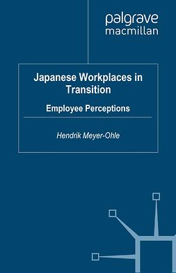 Meyer-Ohle, Hendrik - Japanese Workplaces in Transition, e-kirja