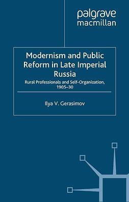 Gerasimov, Ilya V. - Modernism and Public Reform in Late Imperial Russia, ebook