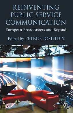 Iosifidis, Petros - Reinventing Public Service Communication, ebook