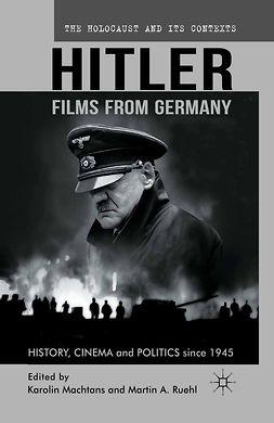 Machtans, Karolin - Hitler — Films from Germany, ebook