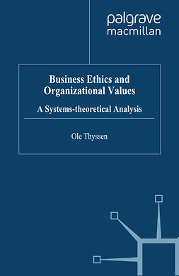 Thyssen, Ole - Business Ethics and Organizational Values, ebook