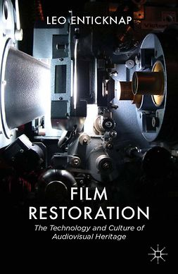 Enticknap, Leo - Film Restoration, e-bok