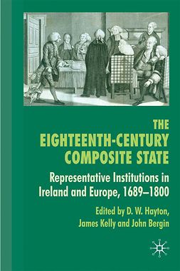 Bergin, John - The Eighteenth-Century Composite State, e-kirja