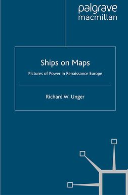 Unger, Richard W. - Ships on Maps, ebook