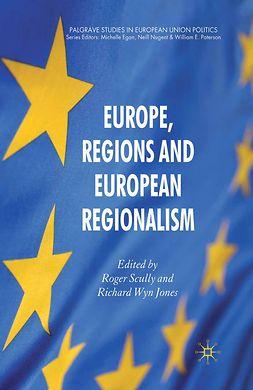 Jones, Richard Wyn - Europe, Regions and European Regionalism, e-bok