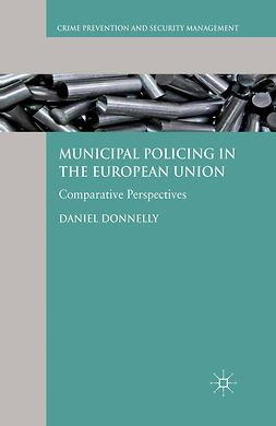Donnelly, Daniel - Municipal Policing in the European Union, e-kirja