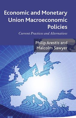 Arestis, Philip - Economic and Monetary Union Macroeconomic Policies, ebook