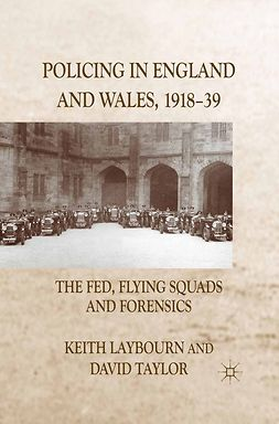 Laybourn, Keith - Policing in England and Wales, 1918–39, ebook