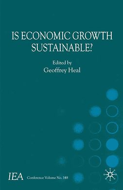 Heal, Geoffrey - Is Economic Growth Sustainable?, ebook
