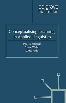 Jenks, Chris - Conceptualising 'Learning' in Applied Linguistics, e-bok