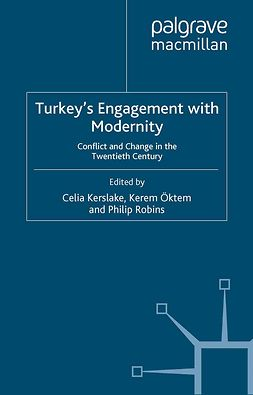 Kerslake, Celia - Turkey's Engagement with Modernity, e-bok